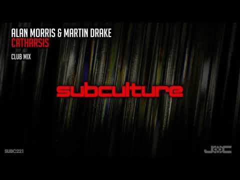 Alan Morris & Martin Drake - Catharsis (Club Mix)