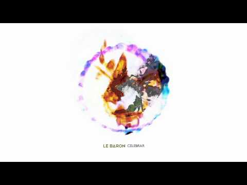 Le Baron - Celebrar (Audio)