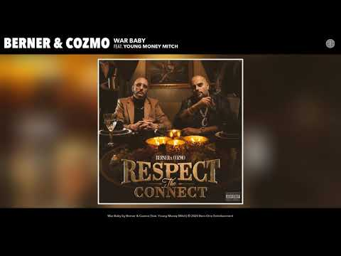 Berner & Cozmo feat. Young Money Mitch - War Baby (Audio)