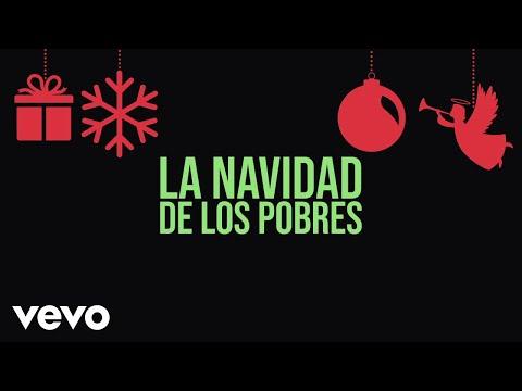 Los Tigres Del Norte - La Navidad De Los Pobres (LETRA)