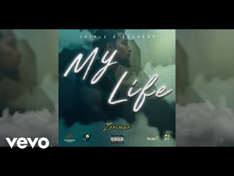 Zerimar - My Life (Official Audio Visual)