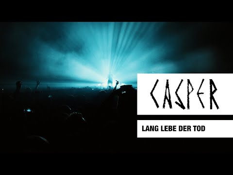 Casper - Lang lebe der Tod (Live) - Max-Schmeling-Halle, Berlin, 2017