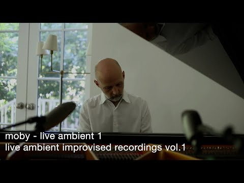 Moby - Live Ambient 1   Live Ambients Improvised Recordings Vol. 1