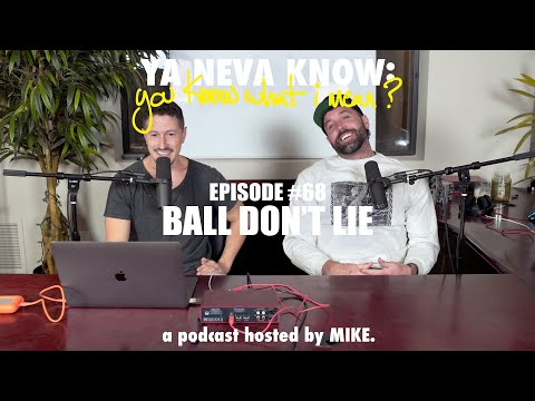 YNK Podcast #68 - Ball Don't Lie