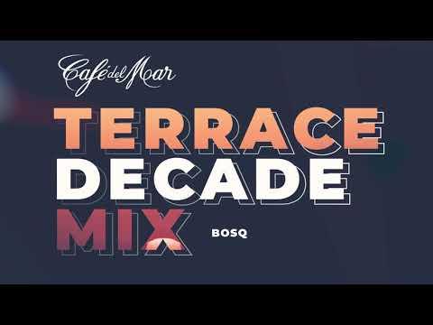 Café del Mar - Terrace Decade Mix - Album Preview