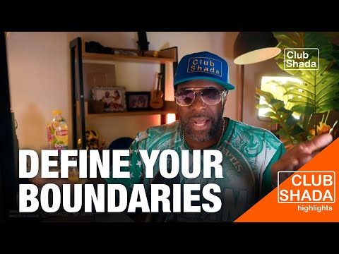 Define your boundaries | Club shada