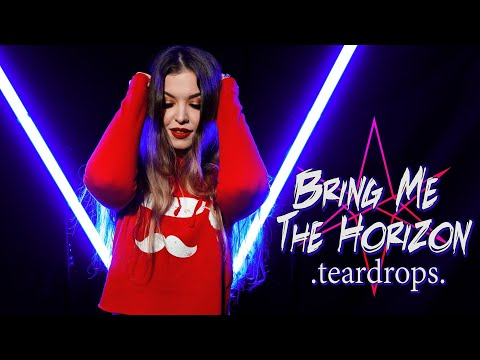Bring Me The Horizon - Teardrops (Cover by Vicky Psarakis & Quentin Cornet)