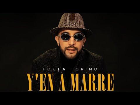 Foufa Torino - Y'en a Marre