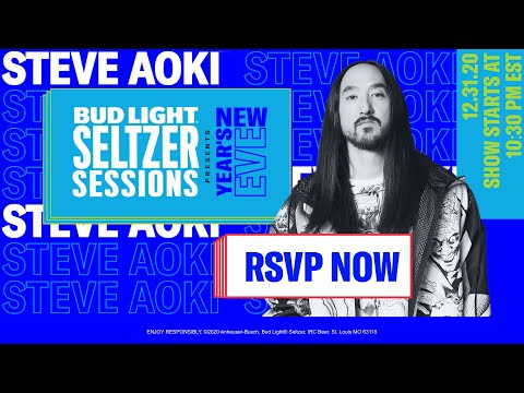 Bud Light Seltzer Sessions New Years Eve 2021: Steve Aoki