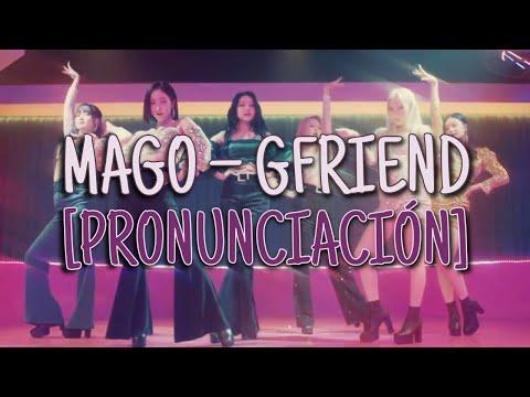 MAGO - Gfriend [Pronunciación] [Fácil]