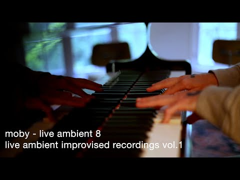 Moby - Live Ambient 8 | Live Ambient Improvised Recordings Vol. 1
