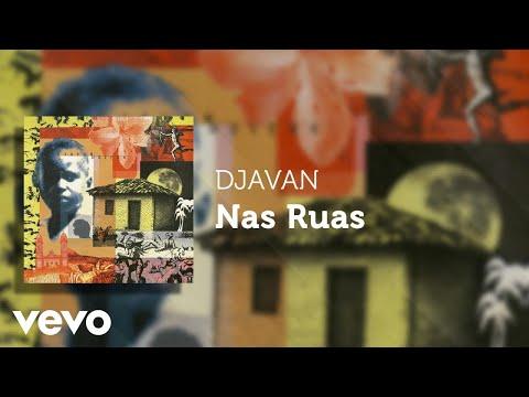 Djavan - Nas Ruas (Áudio Oficial)