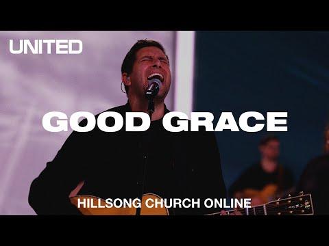 Good Grace (Church Online) - Hillsong UNITED