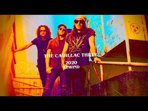 The Cadillac Three: 2020 Rewind