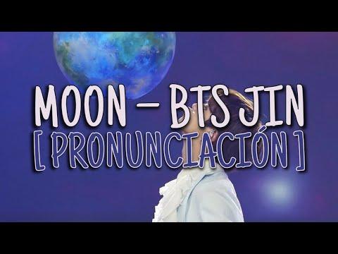Moon - BTS JIN [Pronunciación] [Fácil]