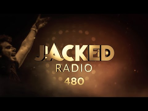 Jacked Radio #480 by Afrojack