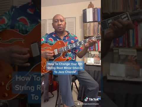 How To Make 4th String Minor Chords Into Jazz Chords!