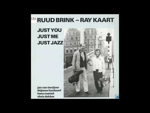 Ruud Brink & Ray Kaart  - Just You Just Me Just Jazz  - 08  - Sunday