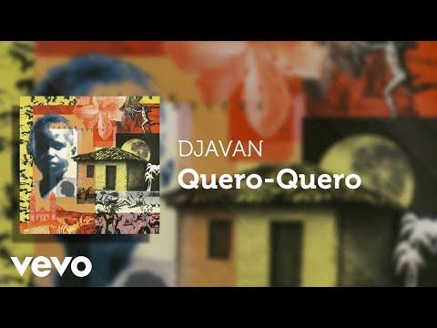 Djavan - Quero-Quero (Áudio Oficial)