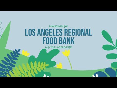 Livestream for LA Regional Food Bank