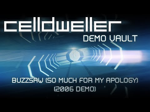 Celldweller - Buzzsaw (So Much For My Apology) (2006 Demo)