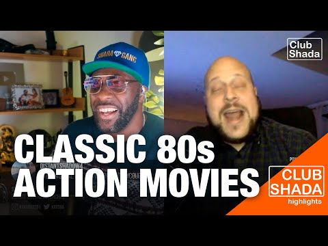 Classic 80s action movies ft. Boddhi Satva | Club Shada