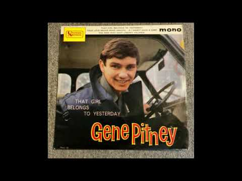 "GENE PITNEY- ""THAT GIRL BELONGS TO YESTERDAY"""