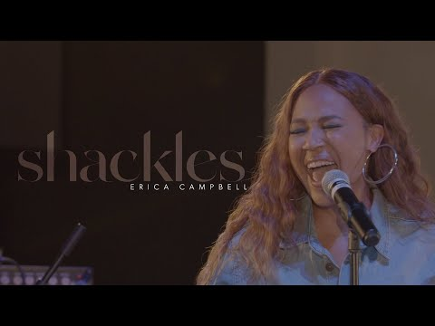 "Erica Campbell ""Shackles"" (Acoustic)"