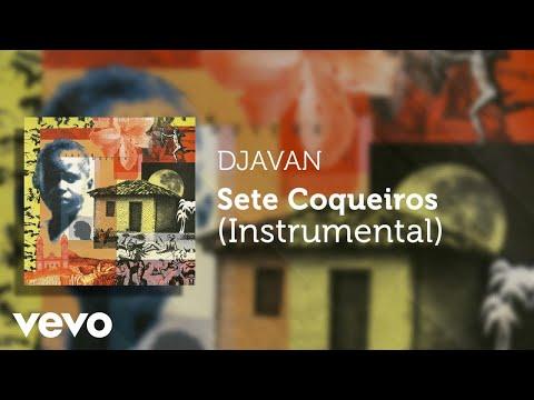 Djavan - Sete Coqueiros (Instrumental) (Áudio Oficial)