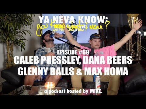 YNK Podcast #69 - Caleb Pressley, Dana Beers, Glenny Balls, and Max Homa