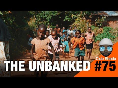 Club shada #75 - The Unbanked
