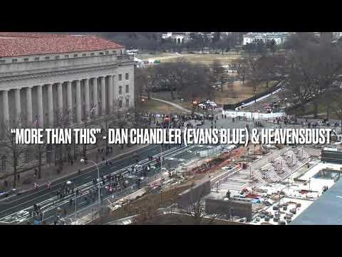More Than This - Dan Chandler (Evans Blue) & HeavensDust