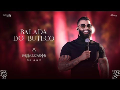 Gusttavo Lima -  Balada do Buteco (O Embaixador The Legacy)