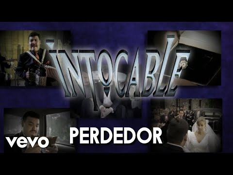 Intocable - Perdedor (Lyric Video)