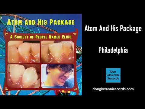 Atom And His Package - Philadelphia (Official Audio)
