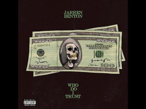 Jarren Benton - Who Do I Trust (Audio)