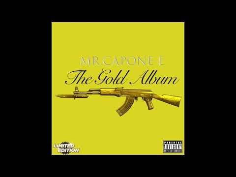 Mr.Capone-E - Pull Out the AK (The Gold Album)
