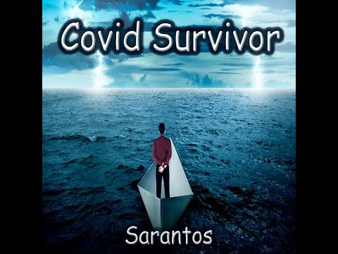 Sarantos Covid SURVIVOR Music Video (no subtitles) - new rock song coronavirus 19 vaccine