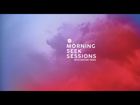 Morning Seek Session | Pastor Trina Hairston | special guest Apostle Yolanda Stith