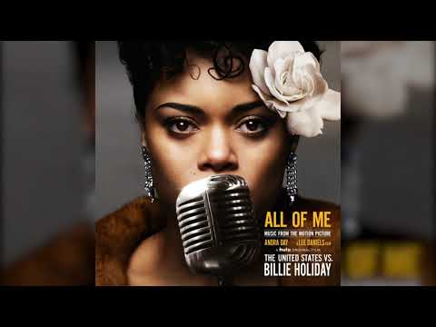 Andra Day - All of Me (Music from the Motion Picture The United States Vs. Billie Holiday)
