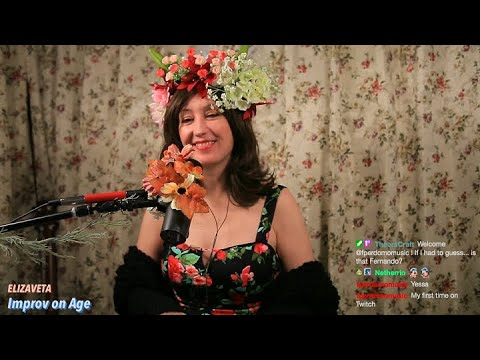 Age Is Just A Number (♫ Live Improv on Twitch) Elizaveta