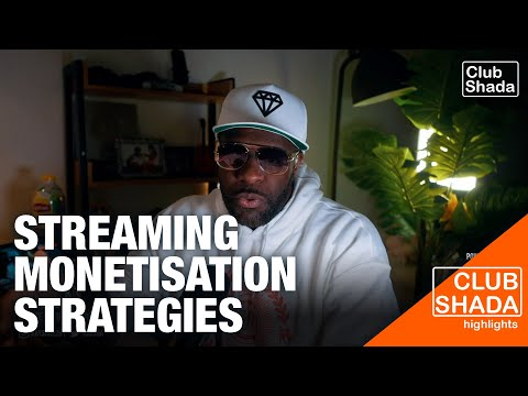 Streaming monetisation strategies | Listening party | Club Shada