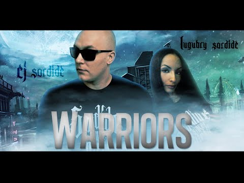 Cj Sordide - Warriors Feat Lugubry