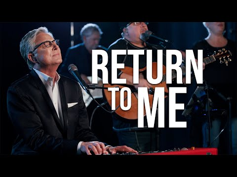 Don Moen - Return to Me (Live Praise and Worship Music)