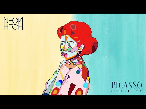 Neon Hitch - Picasso [Switch Remix] (Official Audio)