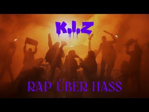 K.I.Z - RAP ÜBER HASS (OFFICIAL VIDEO) (prod. by Drunken Masters x Nico K.I.Z x Torky Tork)