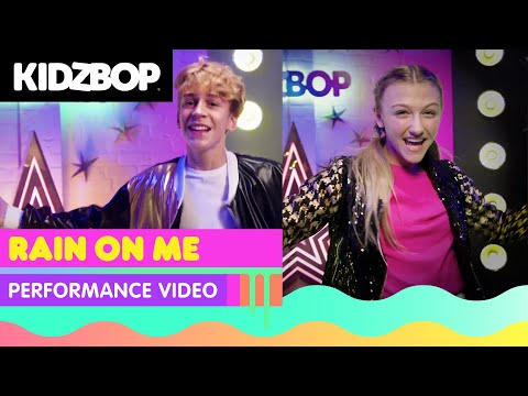 KIDZ BOP Kids - Rain On Me (Performance)