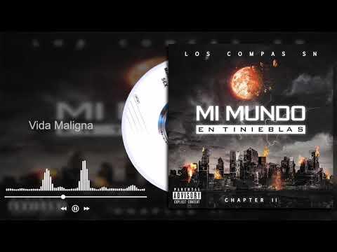 Los Compas SN - Vida Maligna - Mi Mundo En Tinieblas Chapter II (Audio)