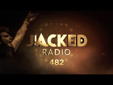 Jacked Radio #482 by Afrojack