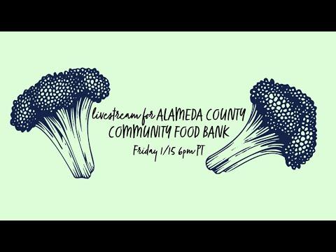 Livestream for Alameda County Community Food Bank